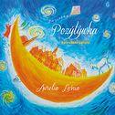 Pozytywka - kołysanki świata Aurelii Luśni