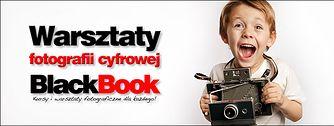 Warsztaty fotografii cyfrowej BlackBook