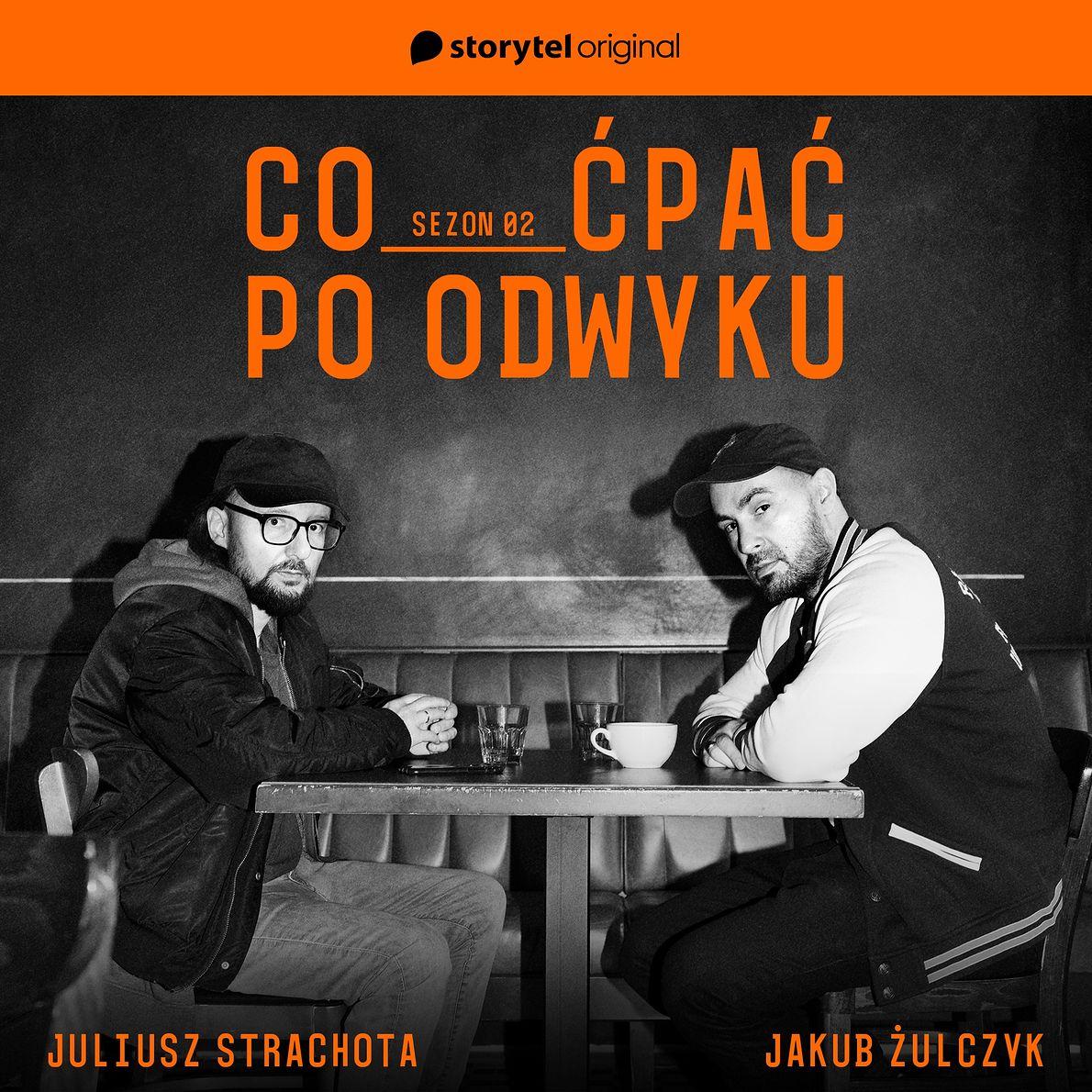 """Juliusz Strachota i Jakub Żulczyk, autorzy podcastu """"Co ćpać po odwyku""""# size=1920x1920#"""