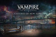Vampire: The Masquerade – Coteries of New York. Udane wtajemniczenie do Świata Mroku.