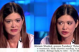 """Miriam Shaded apeluje w TVP Info: """"Nie wpuszczać imigrantów do Europy, karać i deportować. Nie możemy dawać przywilejów muzułmanom!"""""""