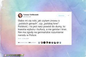"""Terlikowski wyznaje: """"Słabo mi się robi, jak czytam o """"polskich genach"""" czy """"polskiej krwi"""""""""""