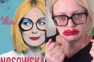 """Nosowska wyda książkę z poradami z Instagrama. """"Żaden to debiut literacki, może rezydować w toalecie"""""""