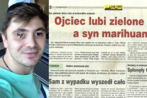 """Lokalna gazeta donosi: """"Ojciec lubi zielone oczy, A SYN MARIHUANĘ"""""""