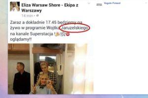 """Eliza z """"Warsaw Shore"""" pomyliła Jagielskiego z... Jaruzelskim"""