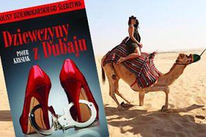 """Znamy kolejne szczegóły """"pracy"""" w Dubaju: """"Dziewczyny miały być czyste, piękne, pachnące i wypoczęte"""""""