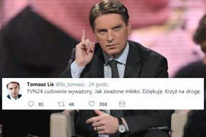 """Tomasz Lis krytykuje TVN24, z błędem ortograficznym: """"TVN24 wyważony jak ZWAŻONE MLEKO"""""""