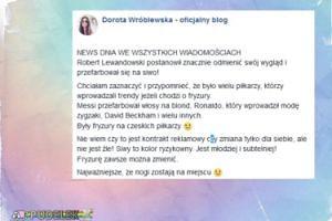 """Wróblewska o nowej fryzurze Lewandowskiego: """"Nie jest źle!"""""""