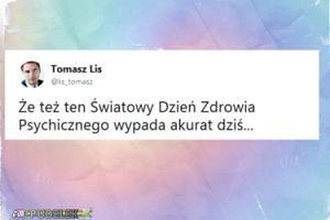 """Tomasz Lis w dniu miesięcznicy smoleńskiej: """"Że też ten Światowy Dzień Zdrowia Psychicznego wypada akurat dzisiaj"""""""