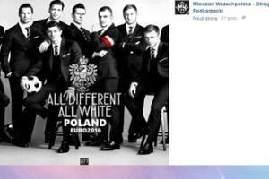 """Młodzież Wszechpolska o reprezentacji: """"Każdy inny, wszyscy biali"""""""