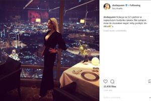 """Doda CHWALI SIĘ kolacją w """"najwyższym budynku świata"""" (FOTO)"""