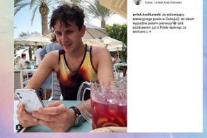 Antek Królikowski wspomina wyjazd do Dubaju