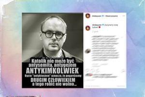 """Doda cytuje księdza Kaczkowskiego: """"Katolik nie może być antysemitą, antygejem, antykimkolwiek"""""""