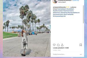 Ania Wendzikowska pozdrawia z Los Angeles