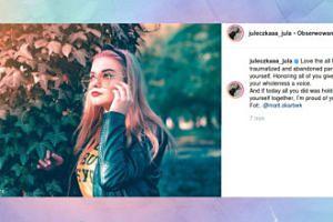 Natchniona Julia Wróblewska o samoakceptacji
