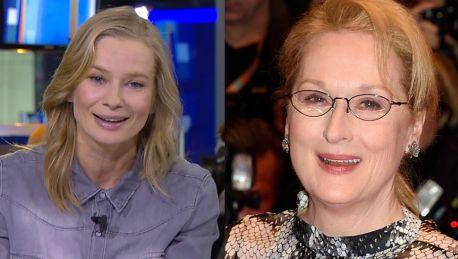 Marzyłam by poznać Meryl Streep i pocałować ją w rękę To się spełniło