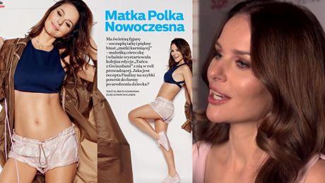 Paulina Matka Polka Nowoczesna Sykut o macierzyństwie Nie jest łatwo znaleźć czas dla siebie