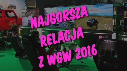 Najgorsza relacja z Warsaw Games Week 2016!