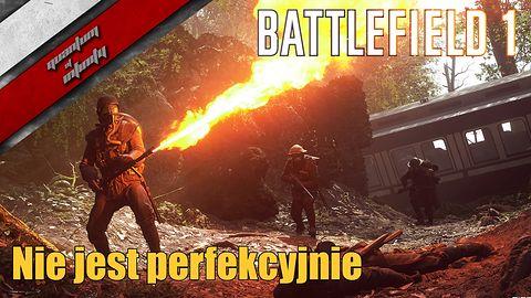 Battlefield 1 - Nie jest perfekcyjnie