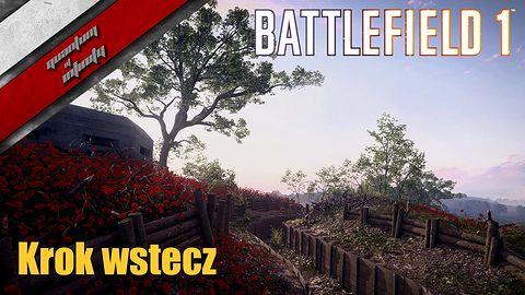 Battlefield 1 - Krok wstecz