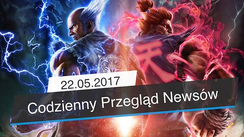 Codzienny Przegląd Newsów - Fabularny Tekken 7