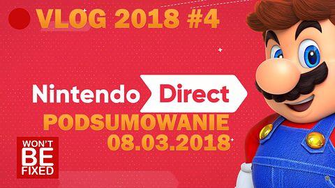 Nowe gry na Switcha, czyli podsumowanie Nintendo Direct 08.03.2018 - VLOG O GRACH #4 2018