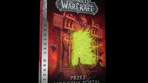 Fragment książki World of Warcraft: Przez Mroczny Portal
