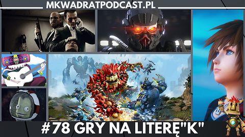 """MKwadrat #78 – Gry na literę """"K"""""""