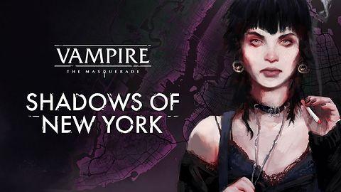 Vampire: The Masquerade – Shadows of New York z premierą w trzecim kwartale tego roku