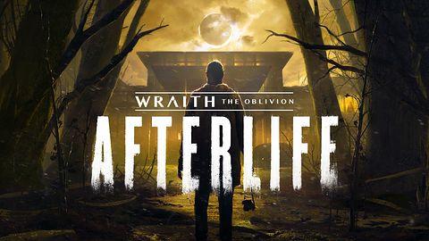Wraith: The Oblivion – Afterlife: Pierwszy horror na VR osadzony w Świecie Mroku zapowiedziany