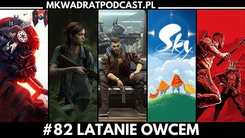 MKwadrat #82 – Latanie Owcem