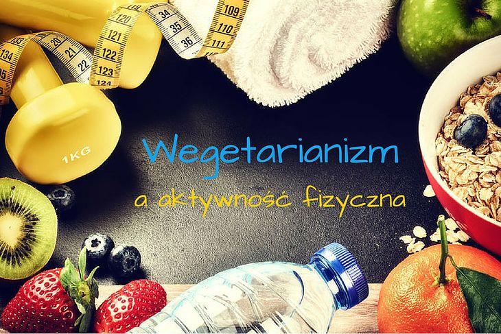 Wegetarianizm a aktywność fizyczna
