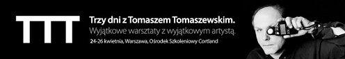 TTT - Trzy dni z Tomaszem Tomaszewskim