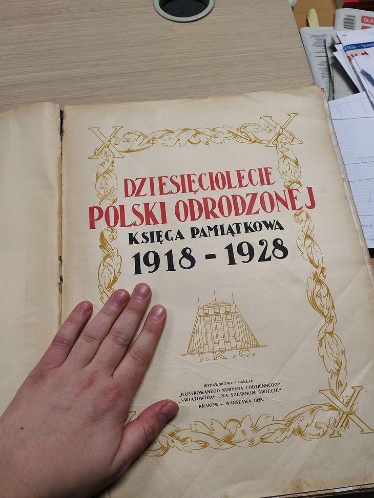 """""""Dziesięciolecie Polski odrodzonej: księga pamiątkowa 1918 – 1928"""""""
