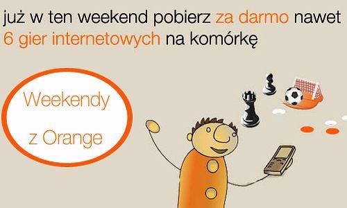 Weekendy z Orange - tym razem z grami