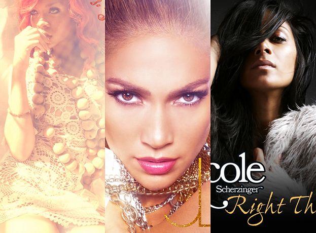 Rihanna, Jennifer i Nicole podbiją listy przebojów?