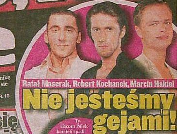 Maserak, Kochanek i Hakiel nie są gejami