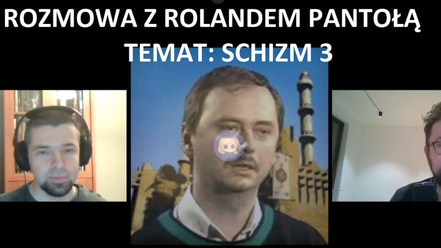 Rozmowa z Rolandem Pantołą o Schizm 3