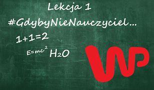 #GdybyNieNauczyciel. Akcja Wirtualnej Polski