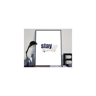 Typografia- stay wild