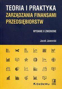 Teoria i praktyka zarządzania finansami przedsiębiorstw